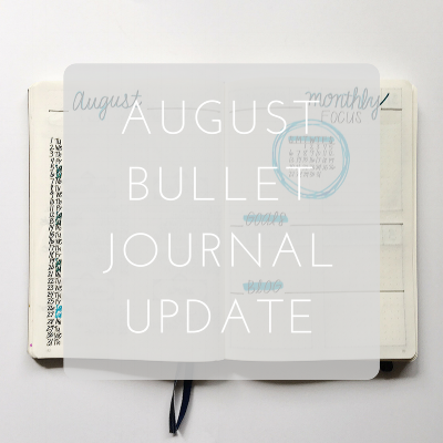 Love Tina Rose August Bullet Journal Update
