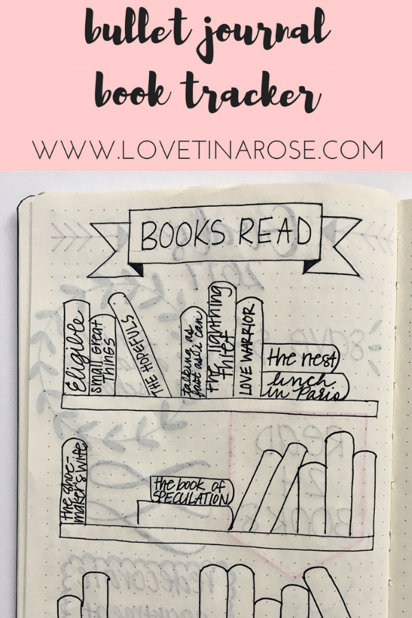 Love Tina Rose Bullet Journal Books and Shows Tracker