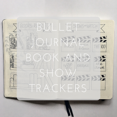 Love Tina Rose Bullet Journal Books and Shows Trackers