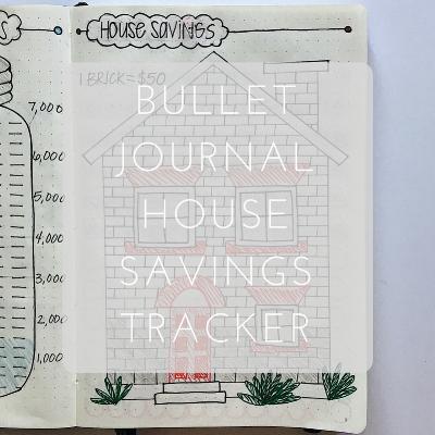Love Tina Rose Bullet Journal House Savings Tracker