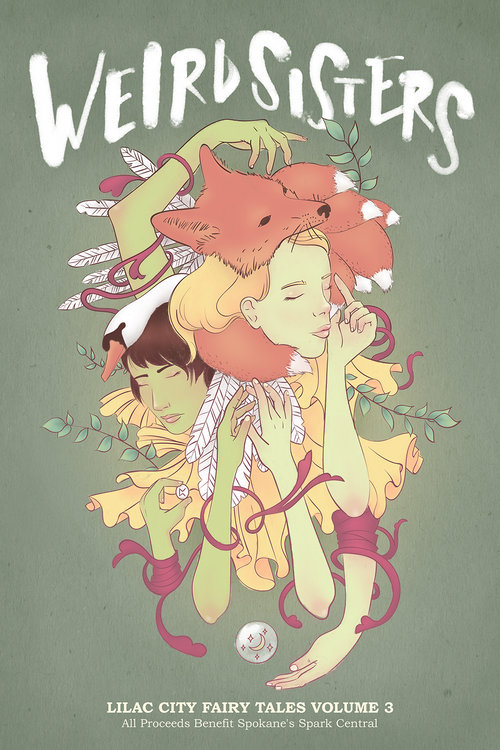 Weird Sisters: Lilac City Fairy Tales Volume 3