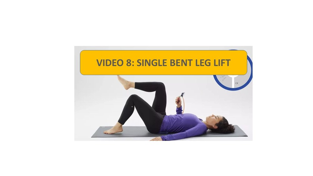 Video 8: Single Bent Leg Lifts