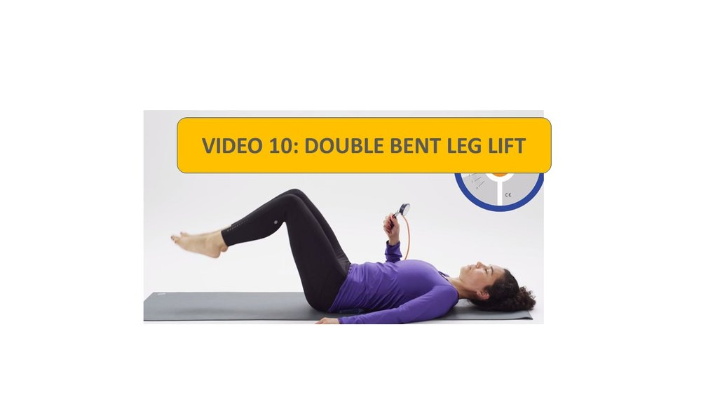 Video 10: Double Bent Leg Lifts