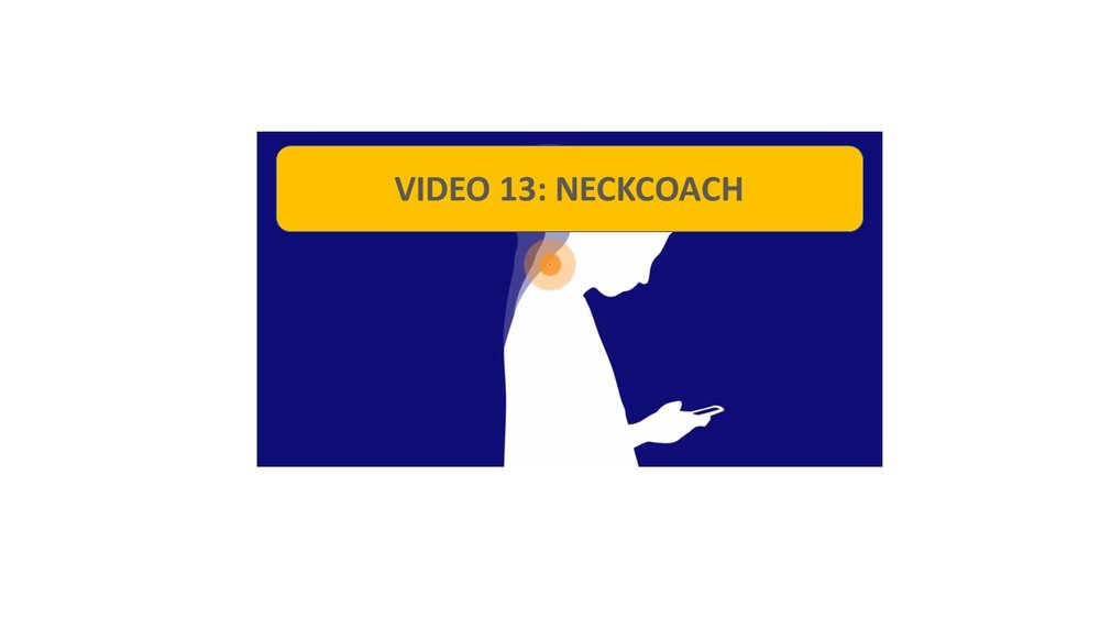 Video 13: NeckCoach