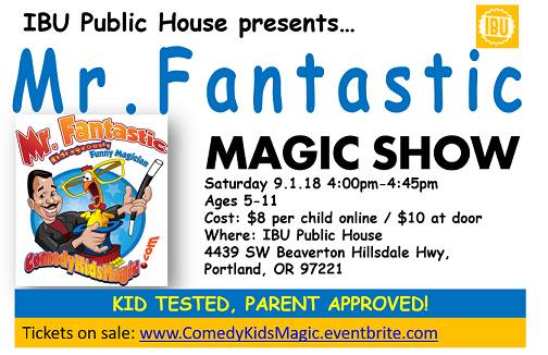 This Saturday, Sept 1 - Come join us for a special treat for you and your kids. Mr Fantastic will amaze your little ones and you with his unique brand of humor and magic!