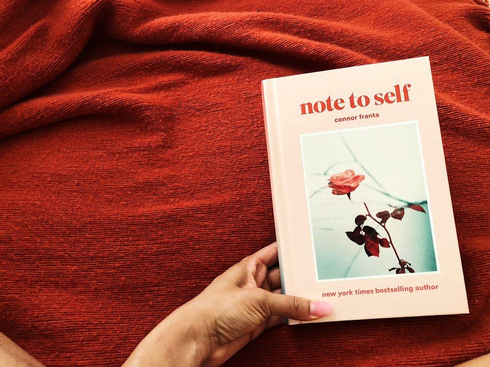 note to self x Connor Franta -- a series of poems, notes to self, thoughts and personal stories