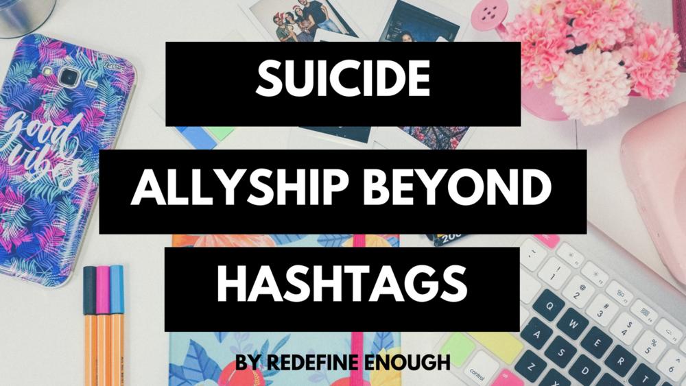 suicide allyship beyond hashtags