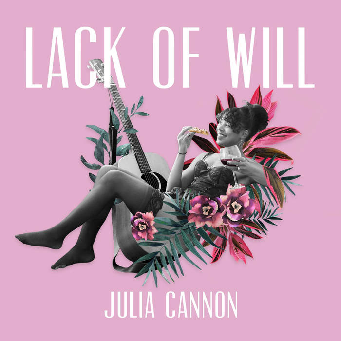 Julia Cannon - Julia Cannon is a Nashville-based artist who recently released a new album, Lack of Will. If you need something to calm your soul, and fill you with a warmth this cold season -- this is the album for you. We recently had the opportunity to ask Julia a few questions about her process and inspiration behind the album. Album: Lack Of WillRelease date: November 18, 2017Label: Unsigned