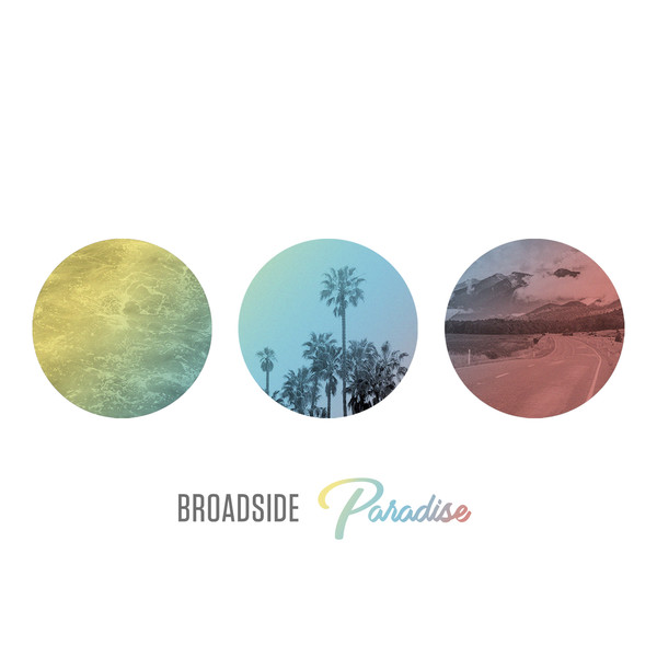 Broadside // Paradise - Release date: June 16, 2017Label: Victory Recrods