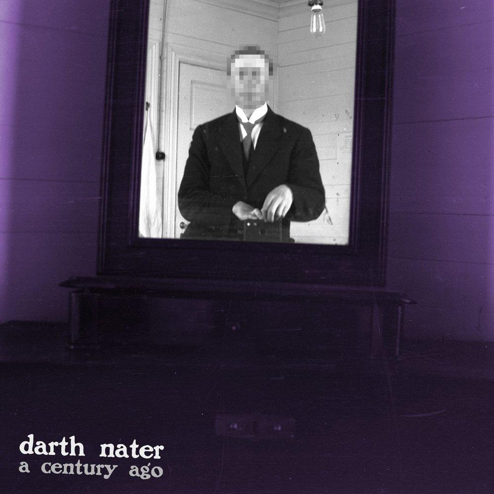 Darth Nater - Album: A Century AgoRelease date: March 31, 2018Label: Unsigned