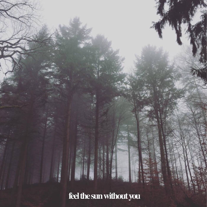 Morningside - Album: Feel The Sun Without YouRelease date: April 21, 2018Label: Unsigned