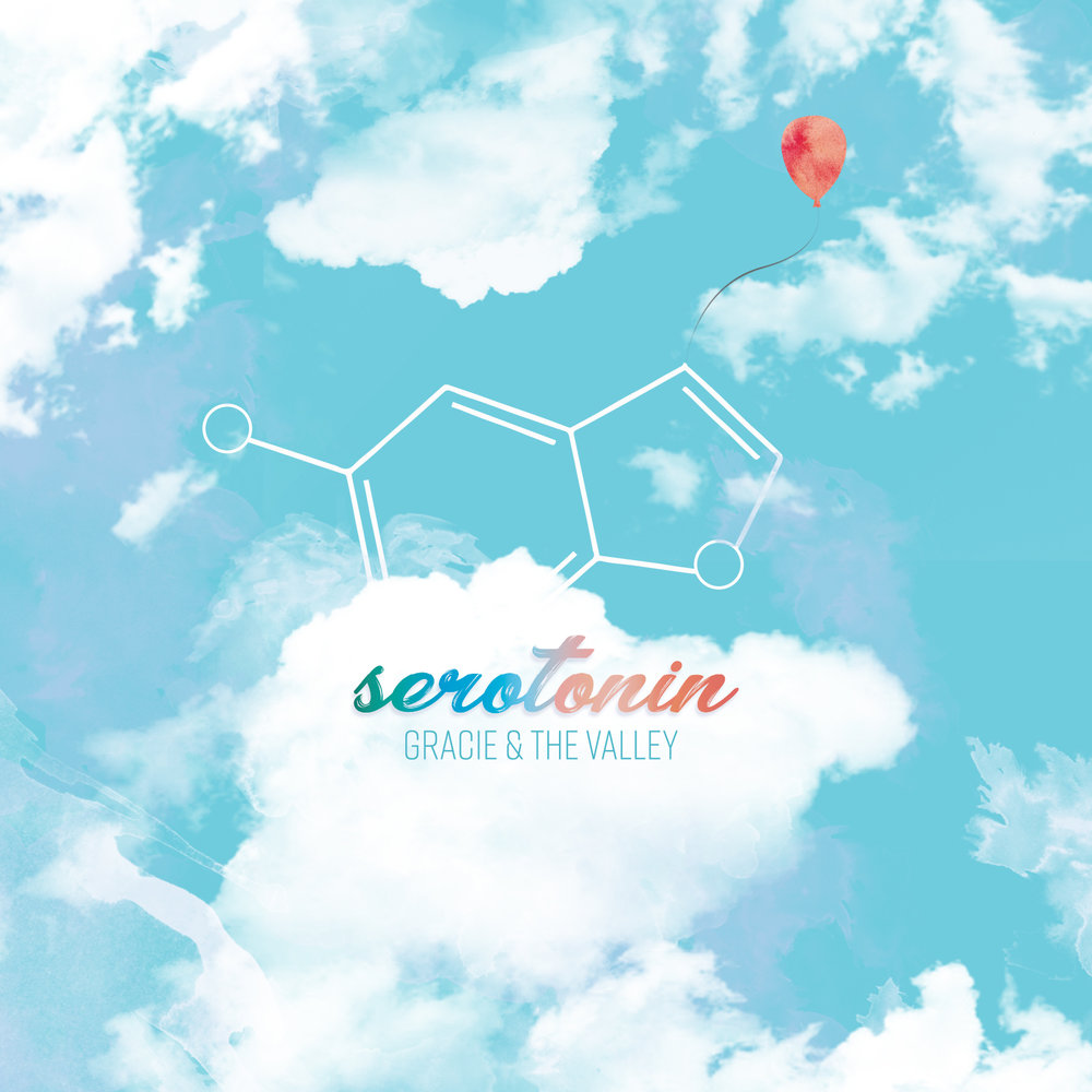 Gracie & the Valley // Serotonin - Release date: September 28, 2018