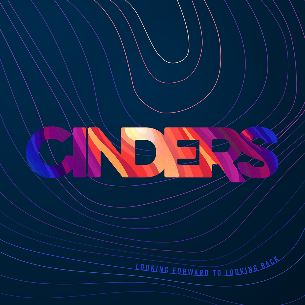 Cinders - Album: Looking Forward To Looking BackRelease date: September 29, 2018