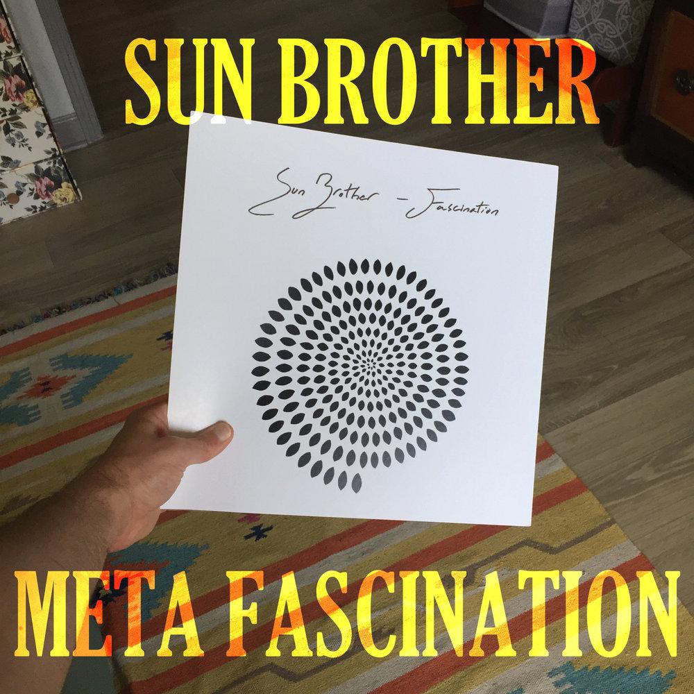 Sun Brother - Album: Meta FascinationRelease date: October 19, 2018