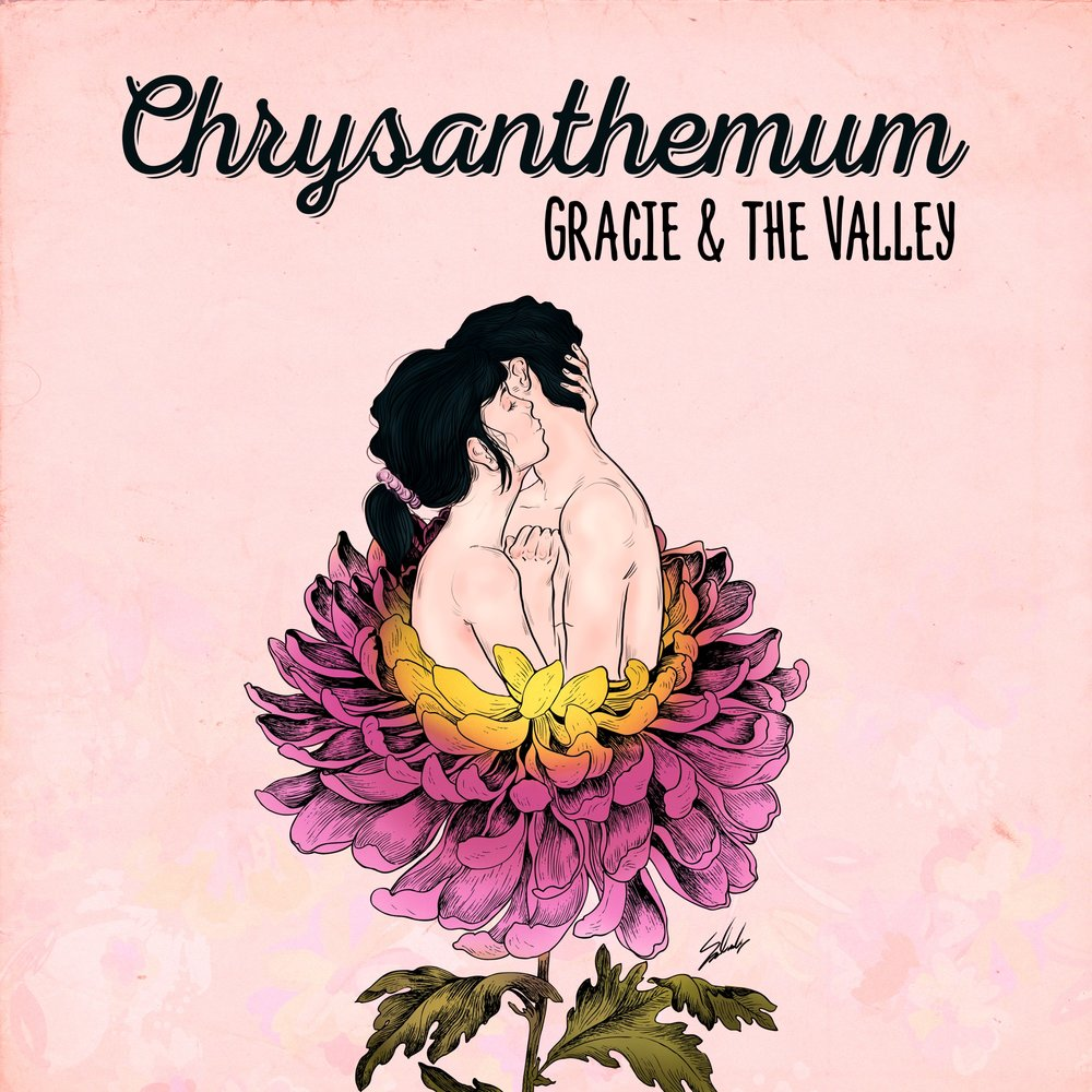 Gracie & The Valley - Album: ChrysanthemumRelease date: November 16, 2018
