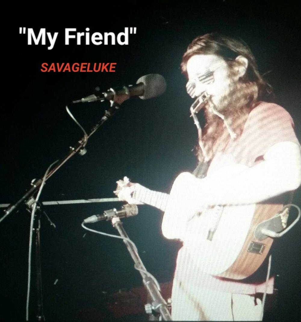 SavageLuke - Single: My FriendRelease date: January 25, 2019