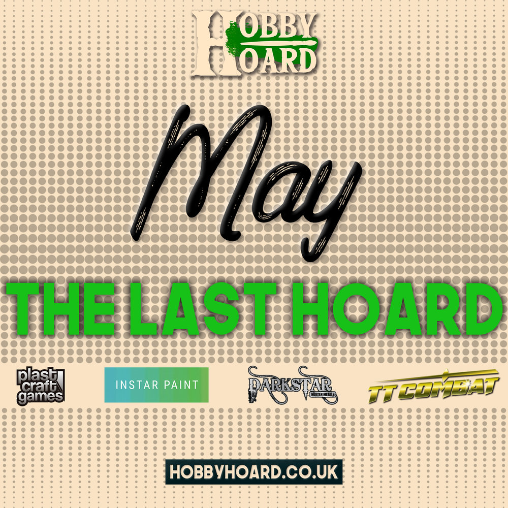 May - Our next hoard ships on May 4th and you only have until April 30th to claim it! It's also our LAST HOARD! Read more about that on our blog.