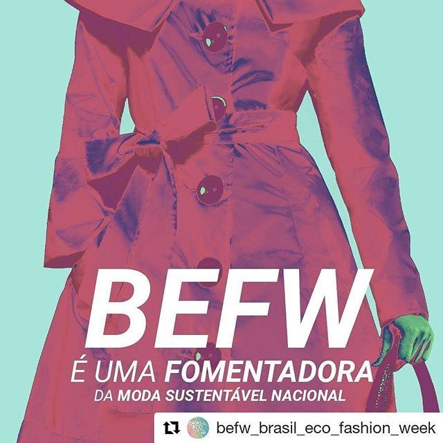 Começa nessa quinta-feira dia 15 a @befw_brasil_eco_fashion_week  semana de moda sustentável em São Paulo.  Estaremos lá! As inscrições ainda estão abertas!  #Repost @befw_brasil_eco_fashion_week (@get_repost) ・・・ A Brasil Eco Fashion Week foi criada para fomentar a moda sustentável nacional, gerar negócios, inspirar o publico e apontar alternativas em prol da moda consciente.  #BEFW #BEFashionWeek #ModaConsciente #ConsumoConsciente #Semanademoda #ethical #ethicallymade #ecomoda #ecofashion #modaetica #slowfashion #ethicalfashion #sustainablefashion