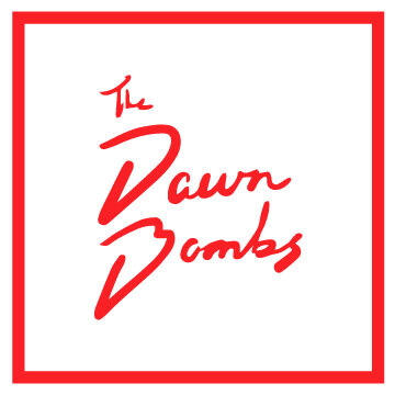 The Dawn Bombs - MUSIC/MERCH/SHOWS