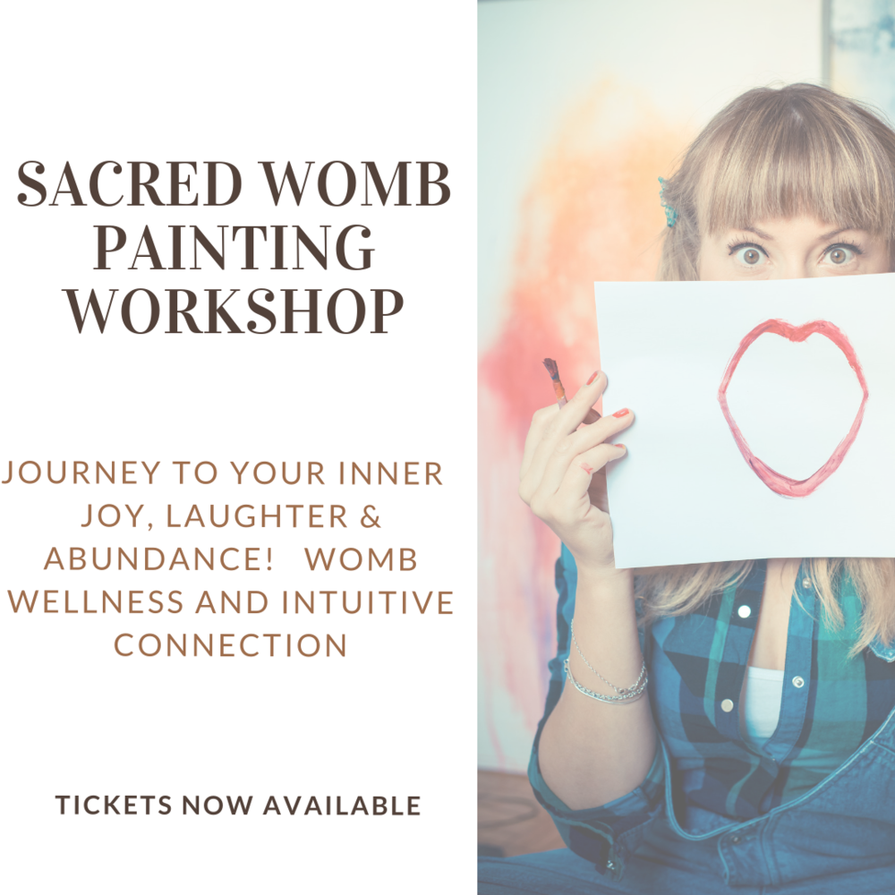 SACRED WOMB PAINTING WORKSHOP — The Holistic Babe