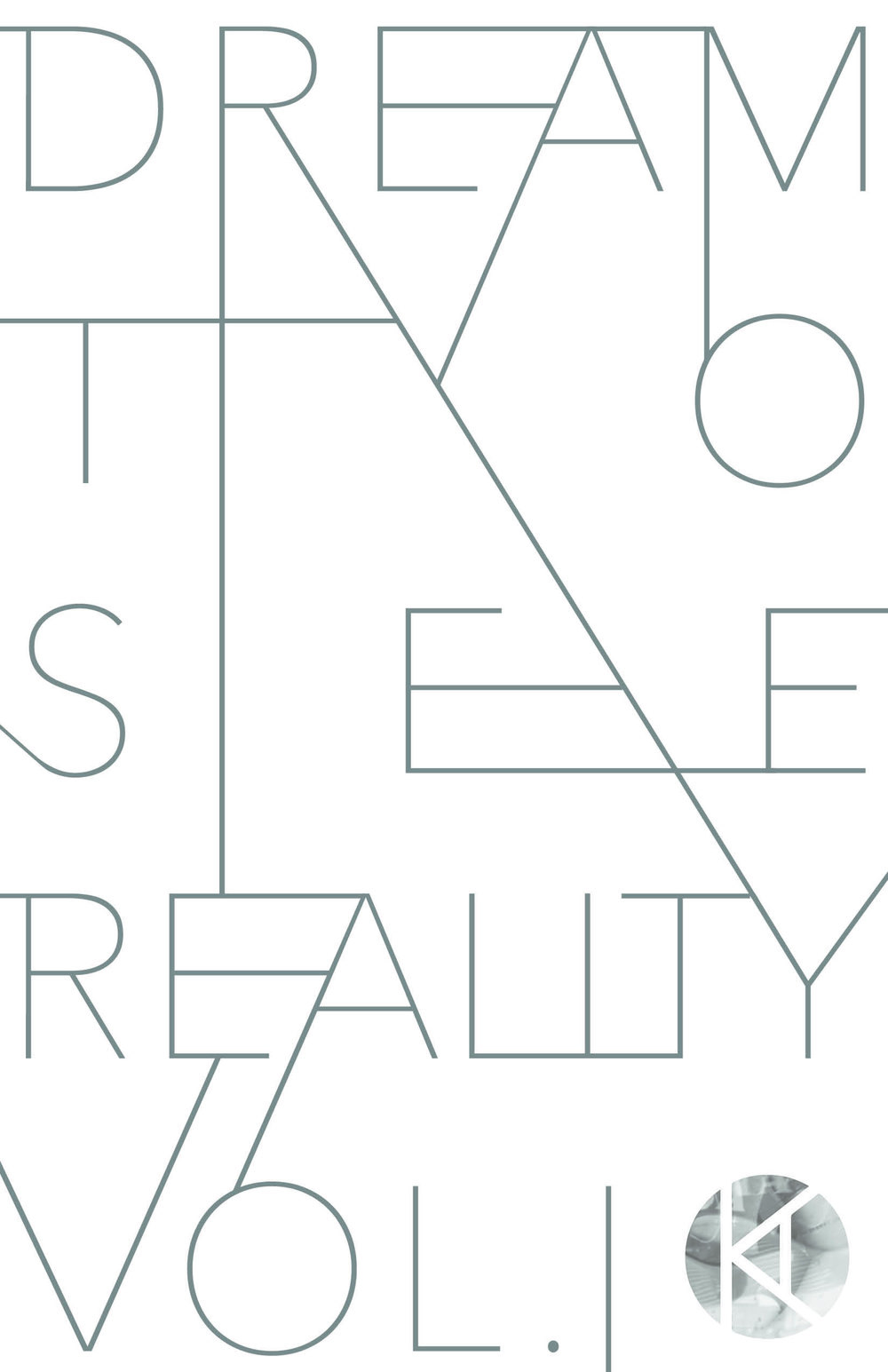 dreamtoseereality_volume1_web.jpg