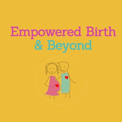 Empowered Birth & Beyond - Our mission is to help couples to discover their own empowerment both physically and psychologically so that they can embrace pregnancy, birth and parenthood as the transformational life journey that we know it can be.