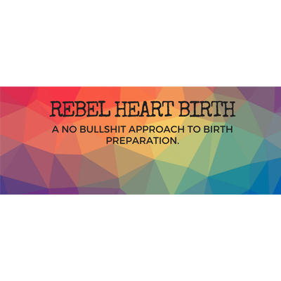 Rebel Heart Birth - Supporting women and their families in their unapologetic, powerful birth experiences by providing hypnobirth doula services and quirky birth affirmation cards finished off with a touch of attitude.