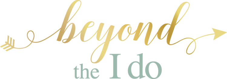 Beyond The I Do