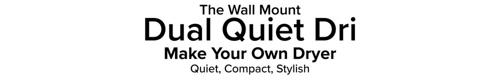 Wall_Mount_DualQuietDri_Page_Header.jpg
