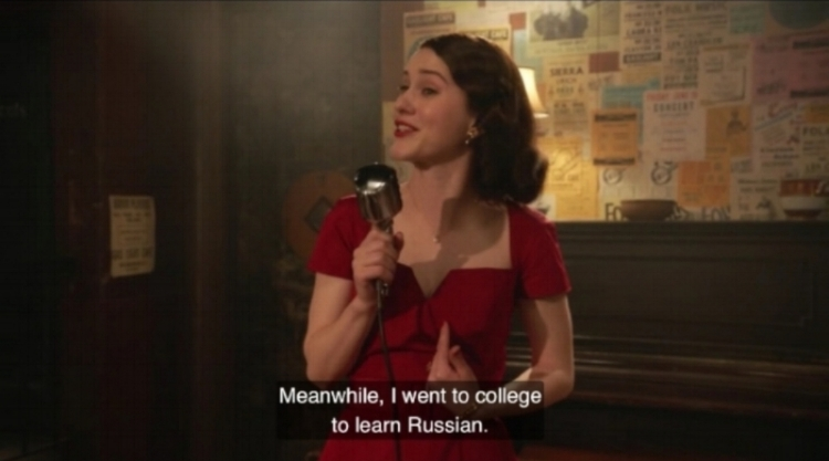 """Meanwhile, I went to college to learn Russian."" I hear ya, Midge."