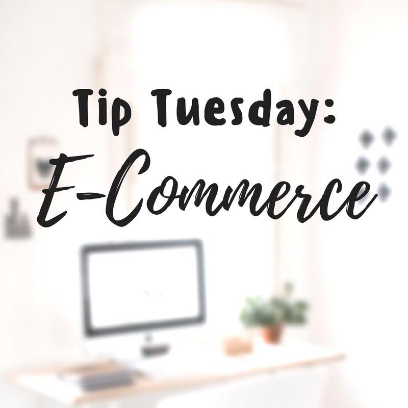 Tip Tuesday: E-Commerce - Lentz & Company
