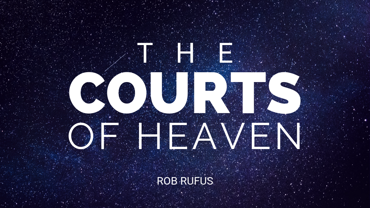 The Courts of Heaven — City Church International