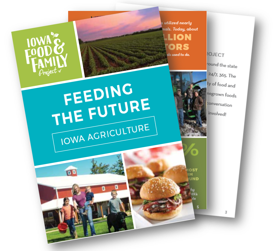 - Did you know most soybeans grown in Iowa are processed into feed for livestock like pigs, poultry and dairy cows?Download this booklet to learn more fun facts about Iowa agriculture.