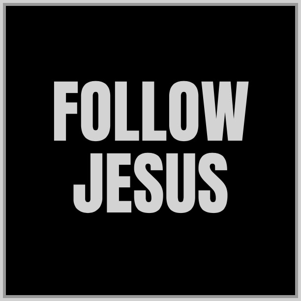 FOLLOW JESUS GRAPHIC.jpg