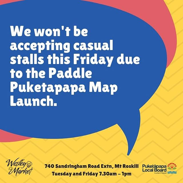 We won't be taking any casual stalls this Friday due to an event. But do join us for a action filled day!  #aucklandmarket #aucklandmarkets #auckland #aucklandevents #WesleyMarket #puketapapalocalboard #puketapapa #mtroskill #sandringhamroad #sandringham