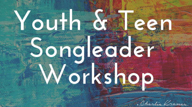 Youth & Teen Songleader Workshop.png