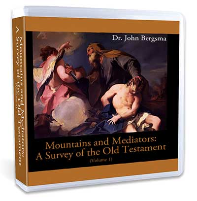 Mountains and Mediators: A Survey of the Old Testament