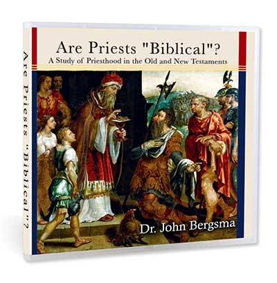 Are Priests Biblical?