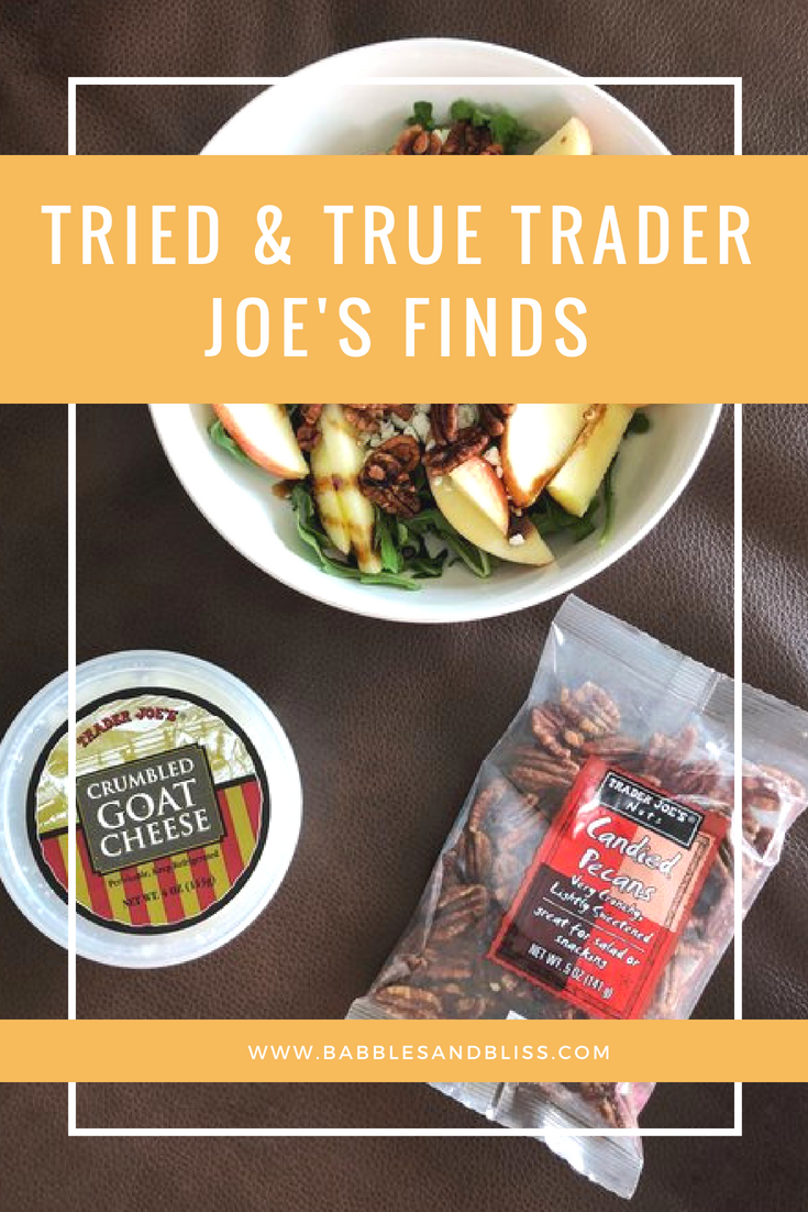 Tried & True Trader Joe's Finds // Blog Post by Babbles & Bliss