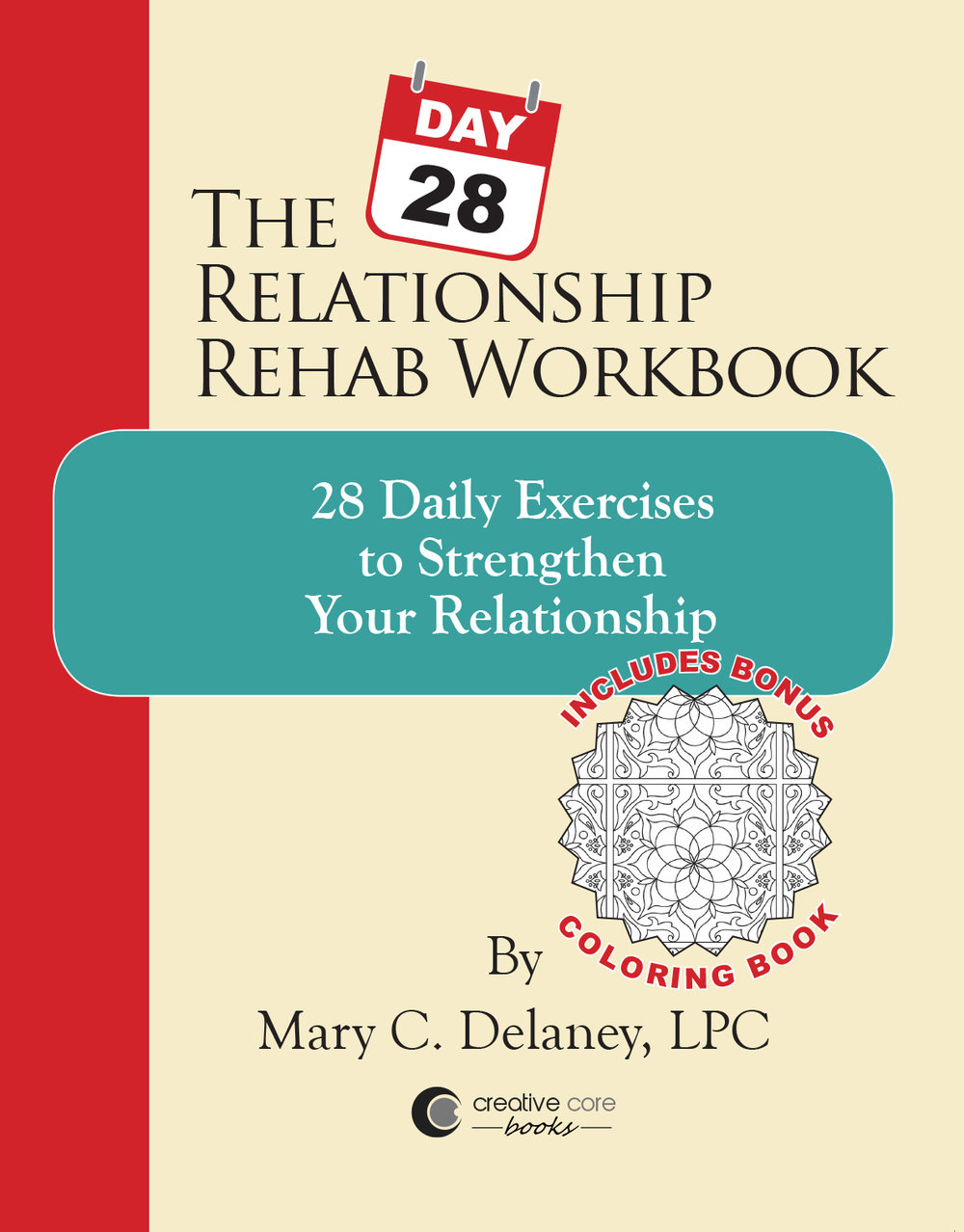 Now Available - Click video below to learn more about The 28-Day Relationship Rehab Workbook by Mary C. Delaney