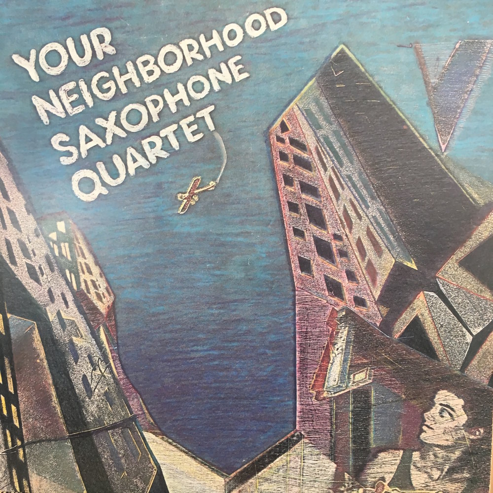 Your Neighborhood Saxophone Quartet's first LP, YOUR Records 1001, recorded in 1984 and released in 1985. Art and design by Katie Conway.