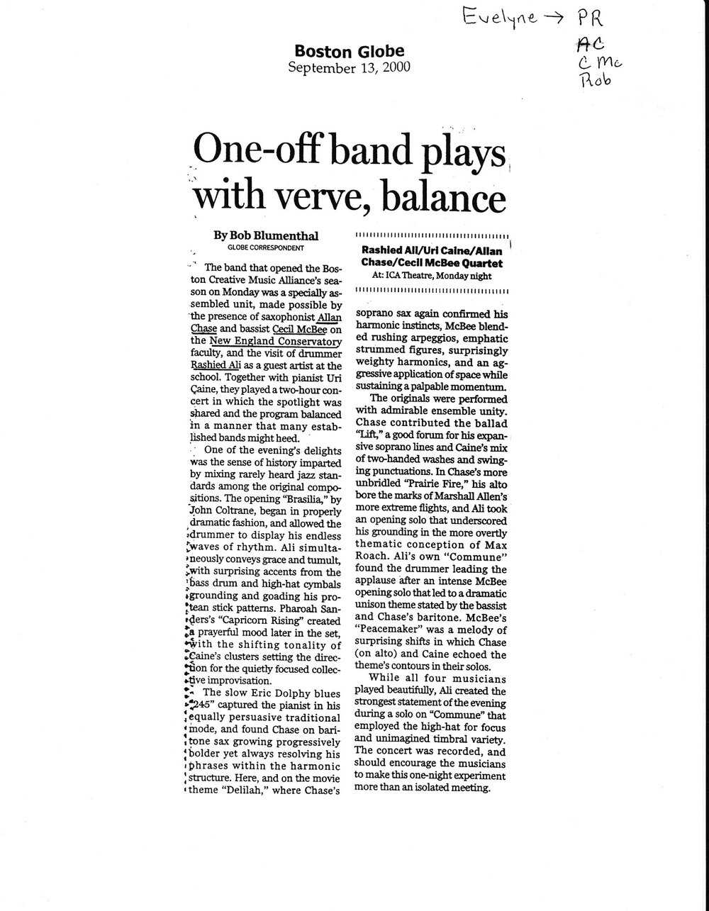 Bob Blumenthal's Boston Globe review of our sold-out September 11, 2000 performance at the ICA Theater, Boston. Allan Chase-alto, soprano, baritone saxophones; Uri Caine-piano, Cecil McBee-bass, Rashied Ali-drums.