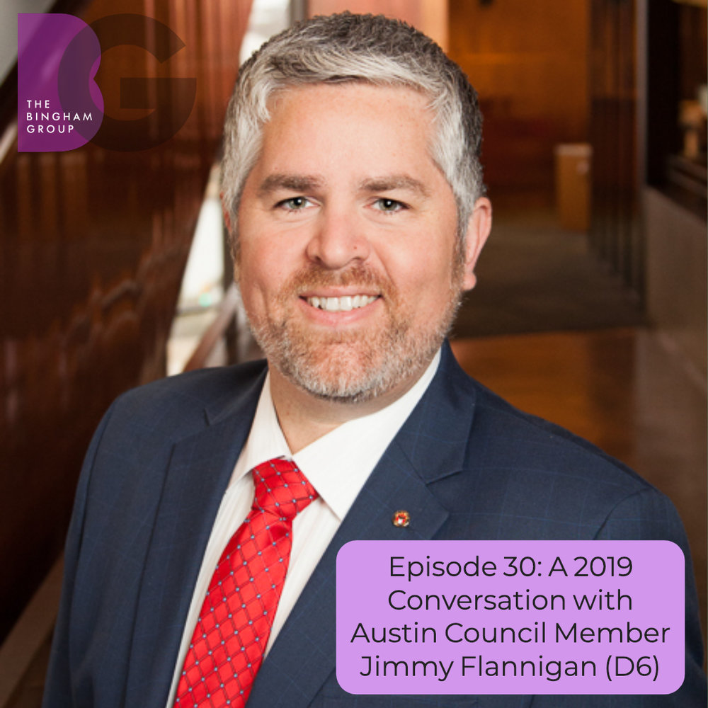 Episode 30_ A 2019 Conversation with Austin Council Member Jimmy Flannigan (D6) .jpg