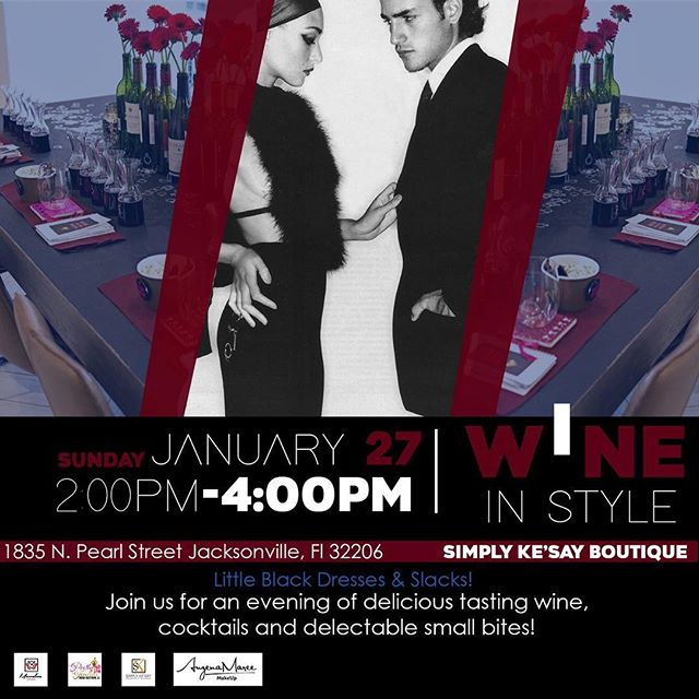 Ladies and Gents join us for a tasteful evening to remember January 27th 2-4pm!  You can join the experience by purchasing your ticket using the link below! Seats are limited... Little black dresses and slacks!  Bit.ly/WineInStyle
