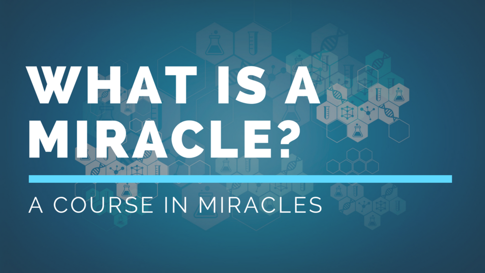ACIM-What is a miracle-YouTube.png