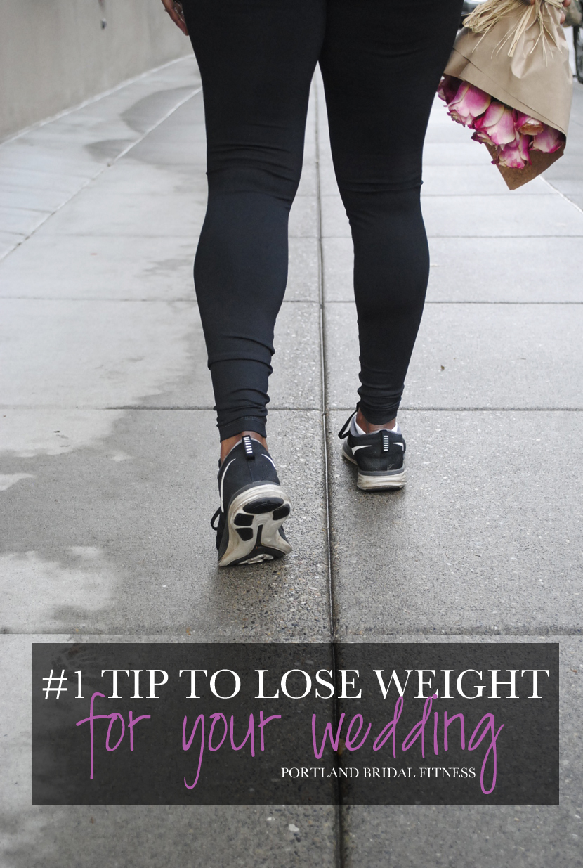 number one tip to lose weight for your wedding.jpg