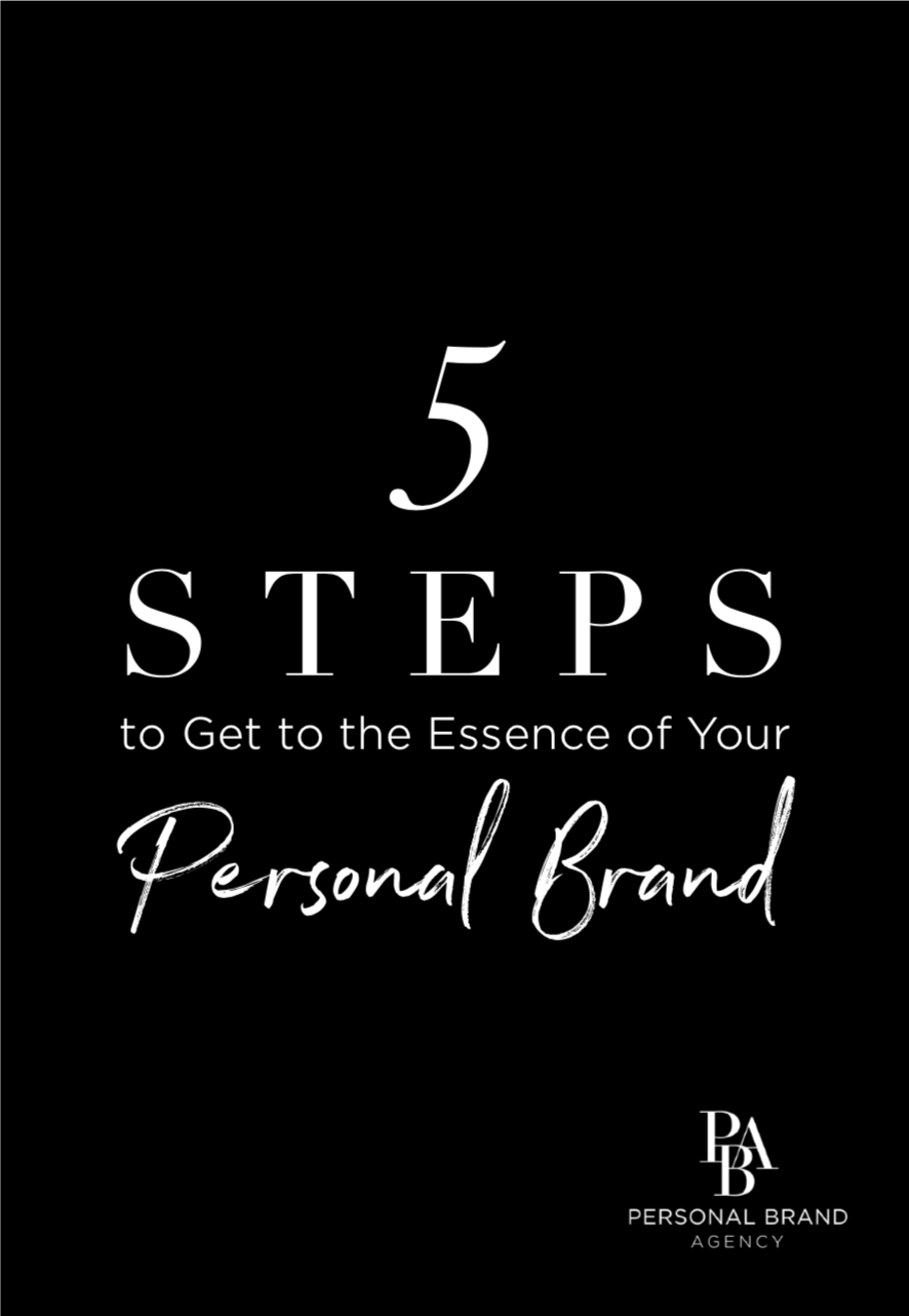5 steps to get to the essence of your personal brand