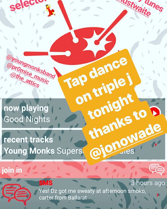 thank you to tonights guest selector on @triple_j  @jonowade for adding Tap Dance on his list to play live, truly humbled, God is Good tune into triple j between 750 pm to around 9 pm