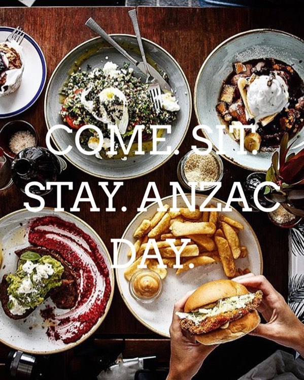 ANZAC DAY HOURS. Coffee from 7am-3pm, Food from 8am-2:30pm. Lest we forget. Book now on open table or on our website. COME. SIT. STAY.