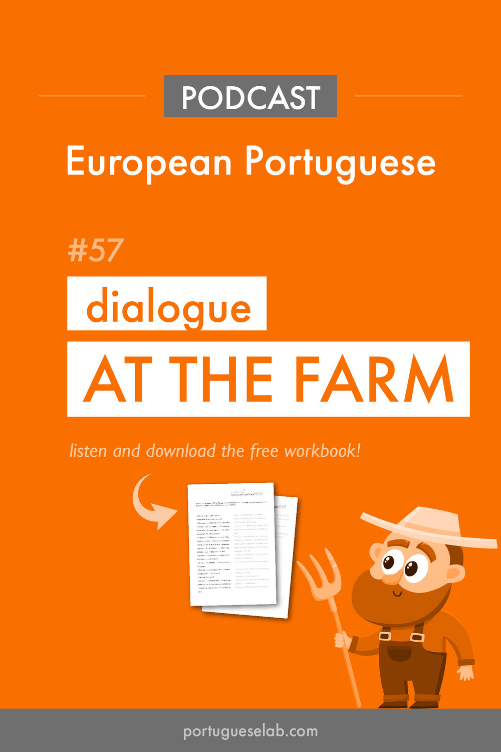 Portuguese Lab Podcast - 57 - Dialogue at the farm